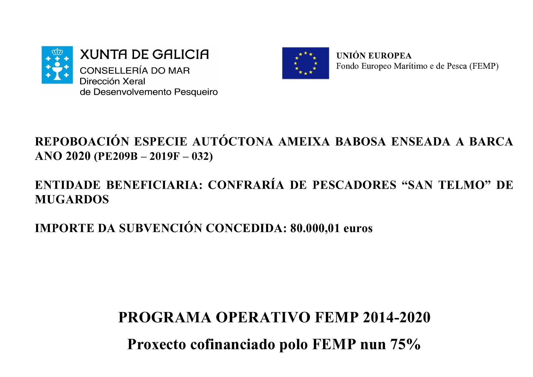 A Consellería do Mar adxudica unha subvención á Confraría de Mugardos, por importe de 80.000,01 €, para a repoboación de ameixa babosa na enseada de A Barca durante o ano 2020